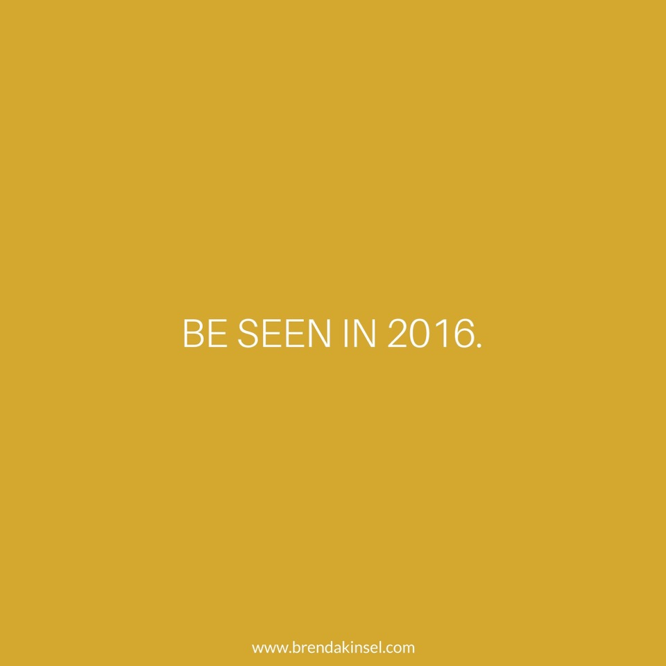 Be Seen in 2016 fashion mantra on Brenda Kinsel